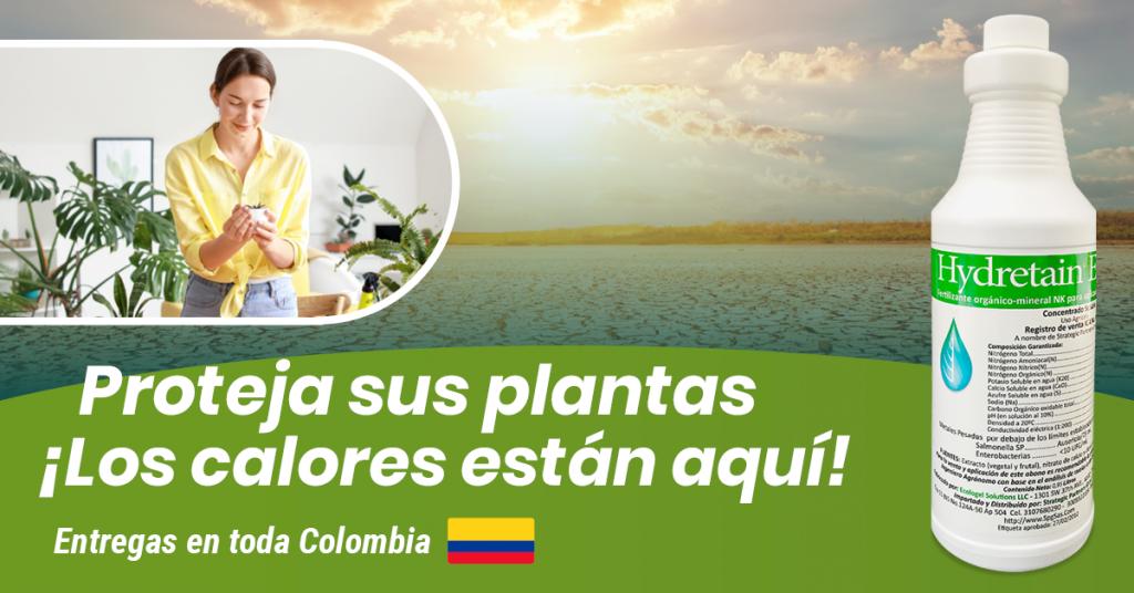 Proteja sus plantas con Hydretain ¡Los calores están aquí!
